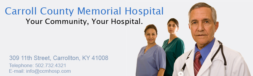 Carroll County Memorial Hospital  309 11th South Street  Carrollton, Ky 41008